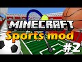 Да разгледаме #1 | Minecraft - Sports mod |
