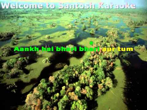 Aankh Hai Bhari Bhari Aur Tum Karaoke With Lyrics