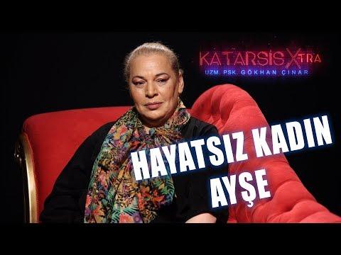 Katarsis X-TRA: Türkiye'de Hayat Kadını Olmak I Hayatsız Kadın Ayşe Tükrükçü