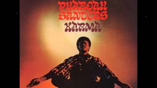 Pharoah Sanders - The Creator Has a Masterplan