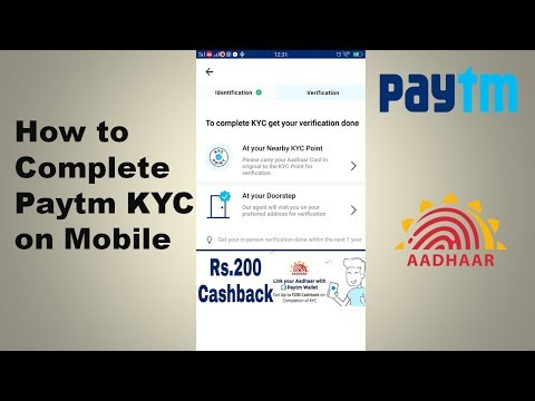 How to Complete Paytm KYC on Mobile 2018 | KYC Process through the Paytm App Latest Updates