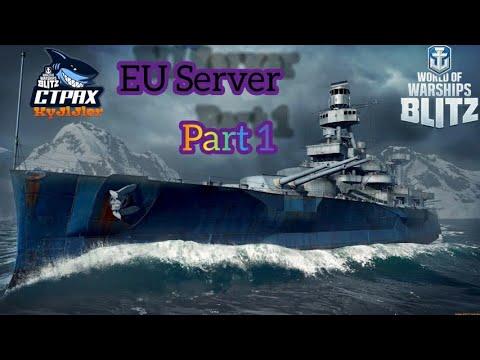 WOWS BLITZ ФЛОТ СТРАХ:  EU Server Part 1