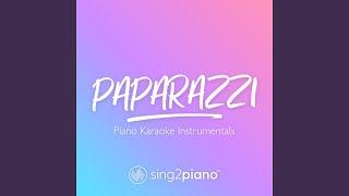 Paparazzi (Lower Key) (Originally Performed by Lady Gaga) (Piano Karaoke Version)
