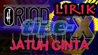 Tipe-X (Tresno) Ft Orind Band - Jatuh Cinta (vidio lirik)