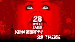 John Murphy - 28 Theme ✔ (Soundtrack) 28 Weeks Later (Exterminio 2) mp3
