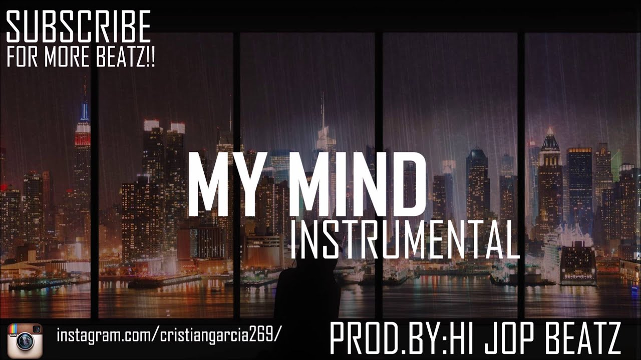 Instru Rap Triste Free Hip Hop Instrumental Quotmy Mind Quot Base De Rap Triste