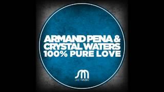Armand Pena & Crystal Waters-100% Pure Love-ROBBIE RIVERA