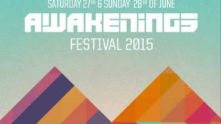 Joris Voorn  Live at Awakenings 2015, Day 2,  28