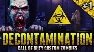 "DECONTAMINATION Custom Zombies! - ""The Best Strategy?"" ft. oChaoticRavenger! (Part 1)"