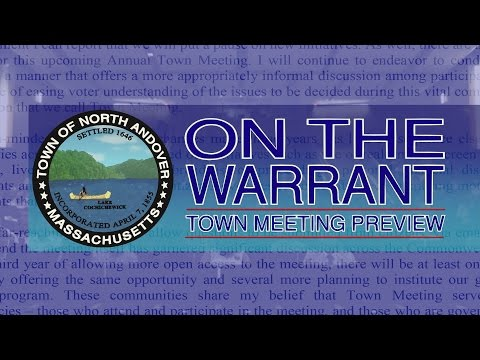 On The Warrant - North Andover Town Meeting Preview Show - 2017