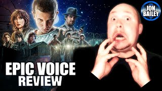 STRANGER THINGS (Epic Voice Review)