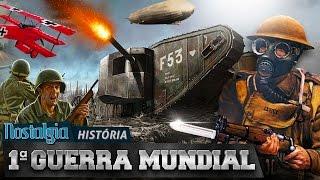 Primeira Guerra Mundial - Nostalgia História thumbnail