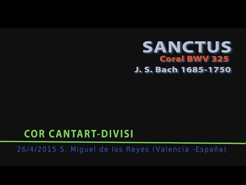 Иоганн Себастьян Бах - Sanctus, BWV 325