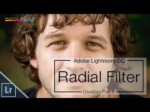 Lightroom 6 / CC Tutorial -  Edit Using The Radial Filter