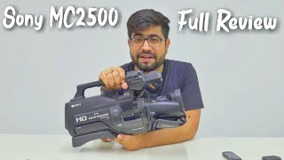 Sony HXR MC2500 Full Review and Unboxing