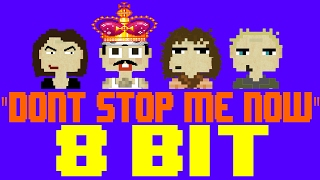 dont stop me now 8 bit tribute to queen 8 bit universe