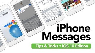 iPhone Messages Tips and Tricks IOS 10 Edition