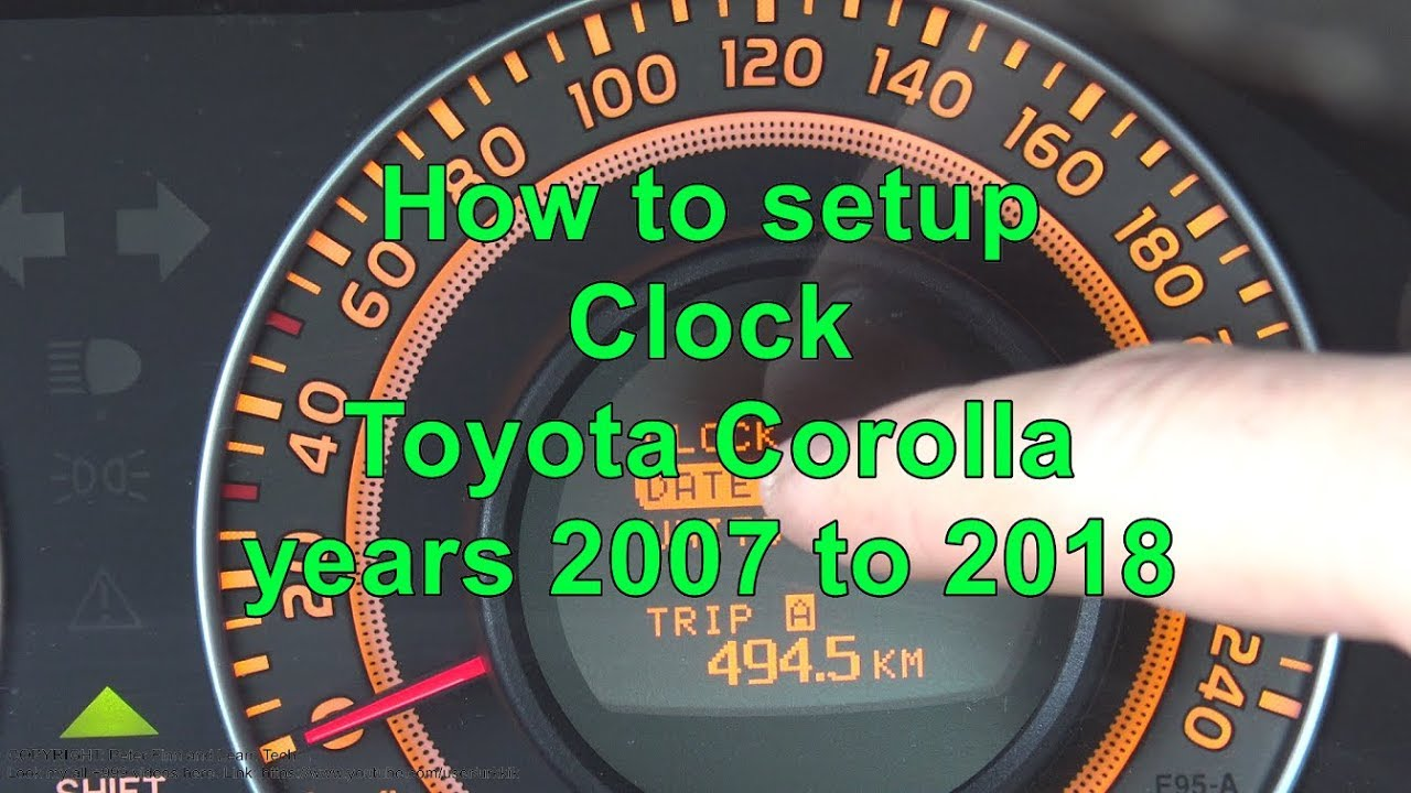 How to setup Clock Toyota Corolla  Years 2007 to 2018