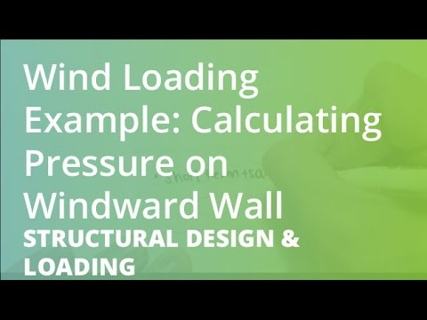 Wind Loading Example: Calculating Pressure on Windward Wall | Structural Design & Loading