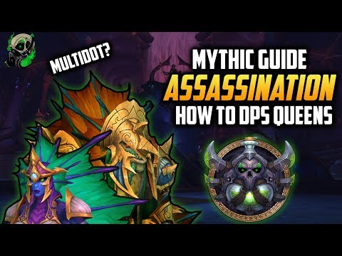 Assassination How to DPS Queens Court Mythic - Eternal palace 8.2