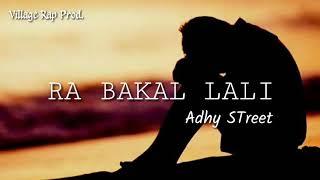 Download Adhy STreet - Ra Bakal Lali ( AUDIO ) Mp3