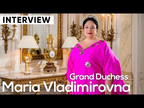 Interview with Grand Duchess Maria Vladimirovna, Head of the Russian Imperial House