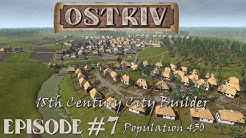 Ostriv - EP#07 - Early Access 18th Century period City Builder