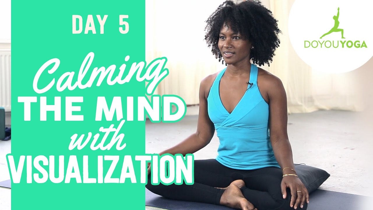 Calming the Mind with Visualization | Day 5 | 30 Day Meditation Challenge