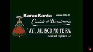 Karaokanta - Jorge Negrete - Ay Jalisco no te rajes