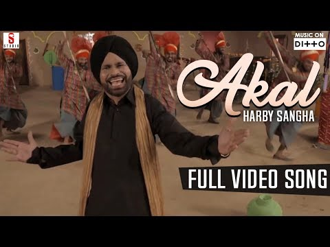 Akal | Full Video Song | Harby Sangha | New Punjabi Song 2018 | Single Track Studios | Ditto Music