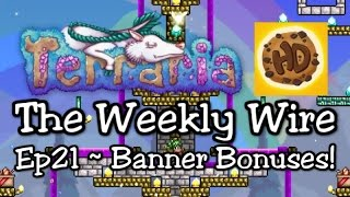 Terraria 1.3 The Weekly Wire Ep21: Banner Bonuses! (1.3 tutorials & guides)