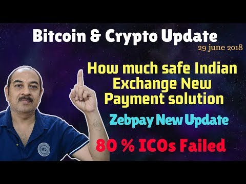 New Payment Solution Of Exchange, Bitcoin & Crypto Latest Update, Zebpay Upadte , 80% ICOs Failed