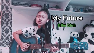 My Future - Billie Eilish (cover) | Shane Baria