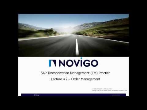 Novigos Introduction to SAP TM - Lecture 2: Order Management