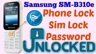 How To Remove Phone Lock Samsung SM B310E