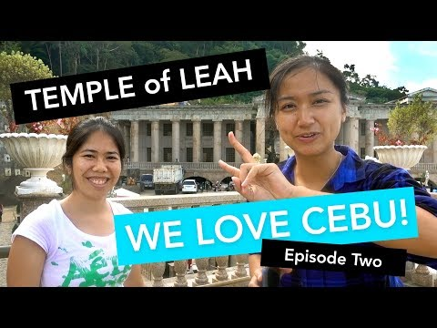A Tour of Temple of Leah: A Monument of LOVE in Cebu City, Philippines (Episode 2 of We Love Cebu!)