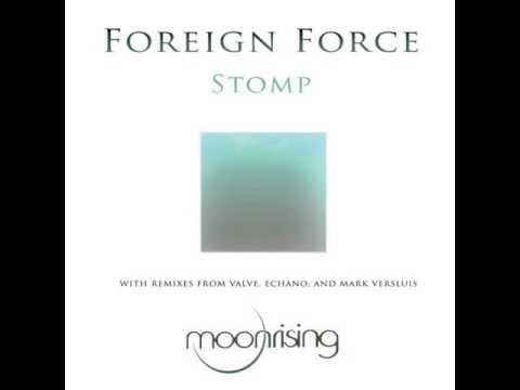 Foreign Force - Stomp (Original Mix)