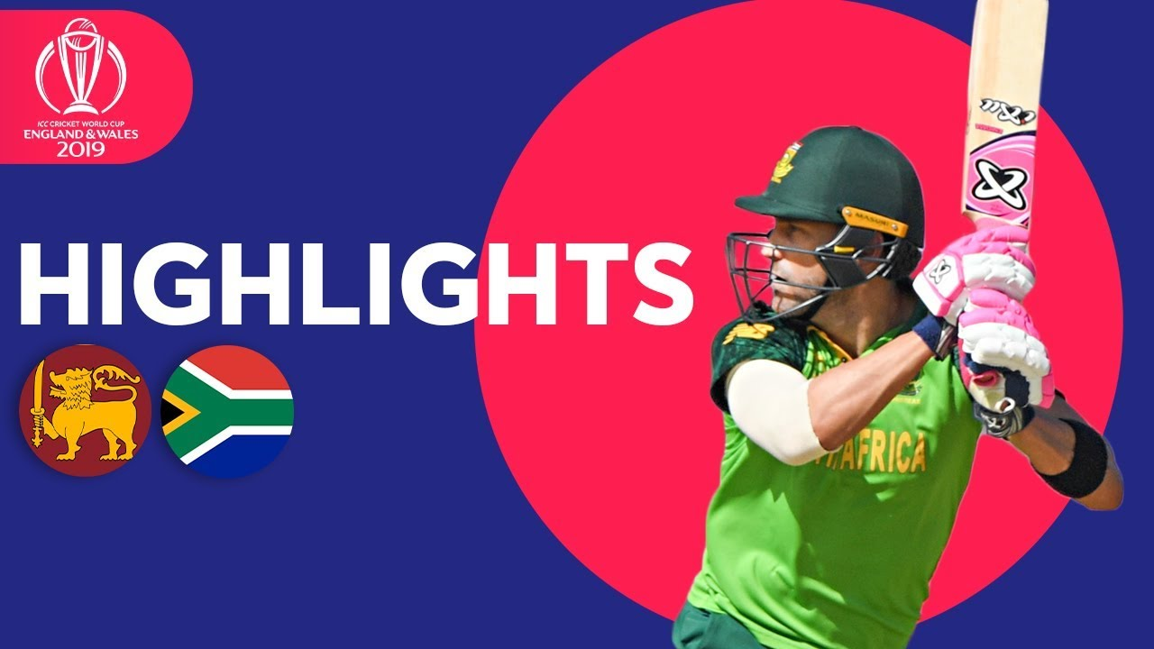 Sri Lanka vs South Africa - Match Highlights | ICC Cricket World Cup 2019
