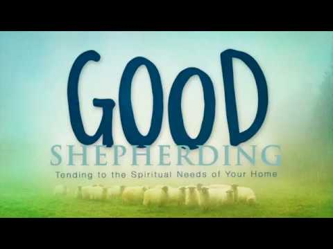 Good Shepherding-Part 1