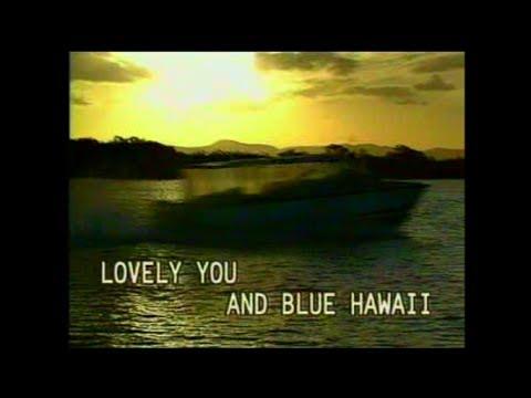 Blue Hawaii (Karaoke) - Elvis Presley