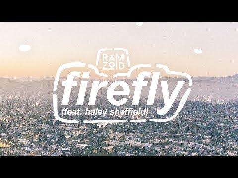 Ramzoid - Firefly (Feat. Haley Sheffield)