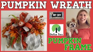 Pumpkin Wreath using Dollar Tree Pumpkin Frame | Dollar Tree DIY | BUDGET FRIENDLY!