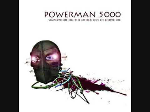 Powerman 5000  Show Me What You Got