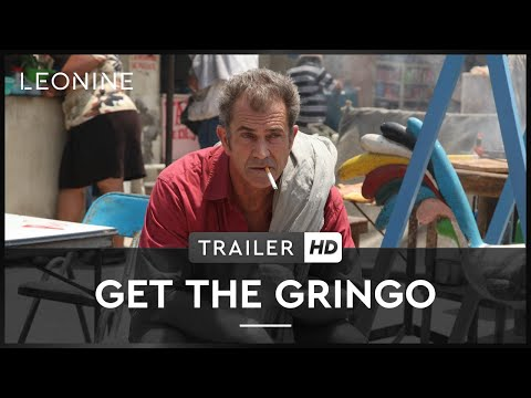 GET THE GRINGO | Trailer | Deutsch