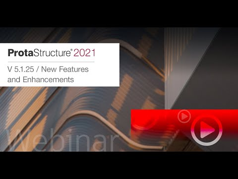 Structural BIM Design Technology ProtaStructure 2021 5.1.25 New Features and Enhancements