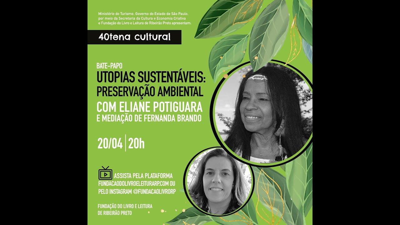 """""""Ser sustentável é usar nossos recursos naturais de forma responsável"""", disse Eliane Potiguara"""