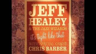 Someday Sweetheart - Jeff Healey & The Jazz Wizards
