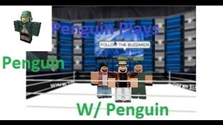 Roblox WWE 2K15 96% W/ Penguin Part 2 Big Show Vs. Langhston and Daniel