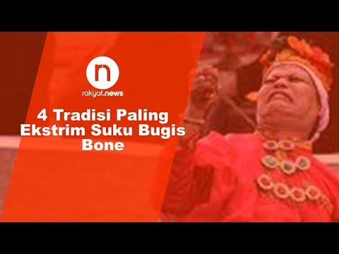 4 Tradisi Paling Ekstrim Suku Bugis Bone