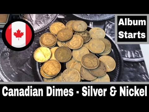 Canadian Dimes - Silver Dimes And Nickel Dimes
